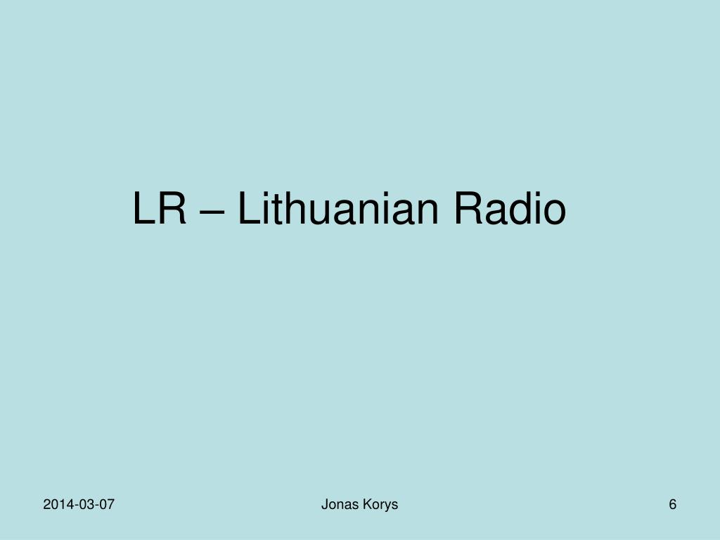 LR – Lithuanian Radio