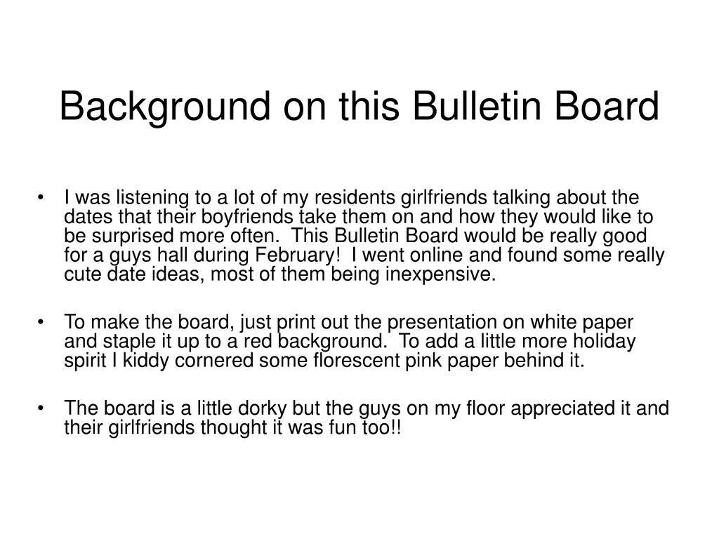 Background on this Bulletin Board