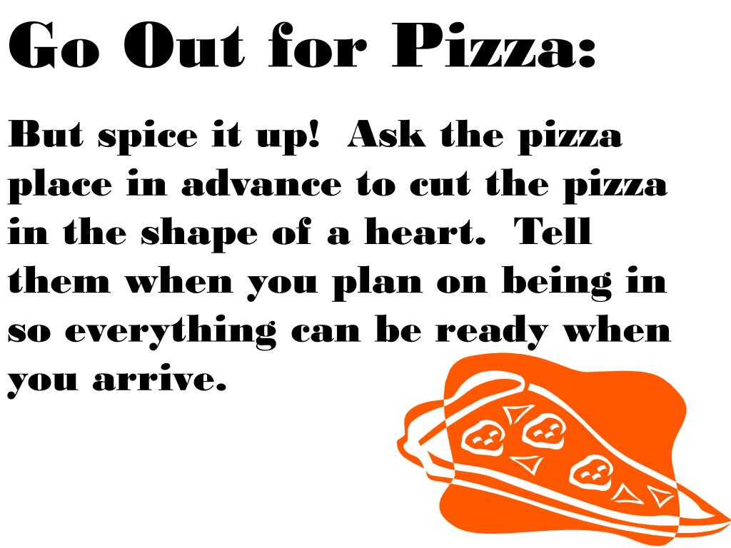 Go Out for Pizza: