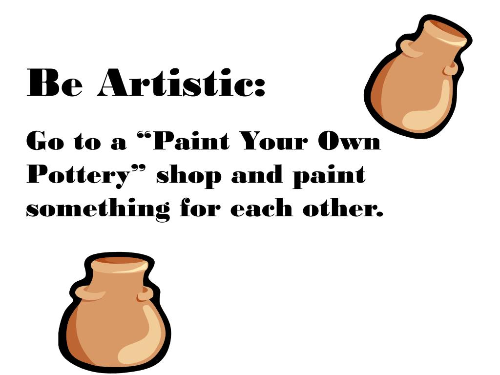Be Artistic: