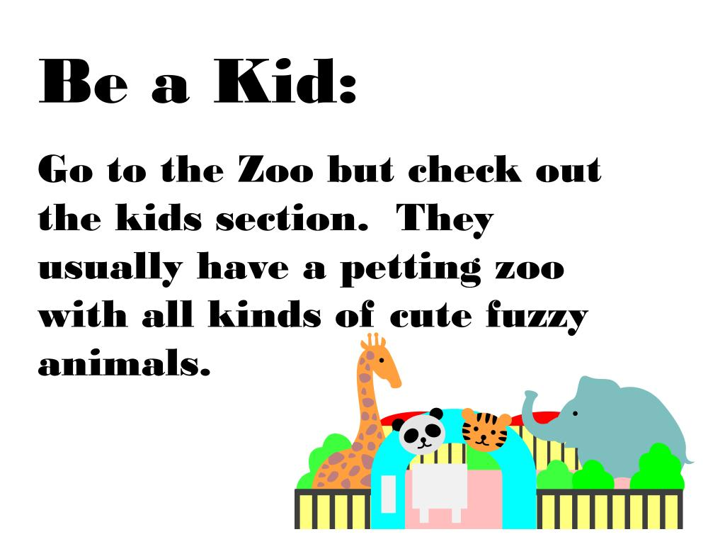 Be a Kid: