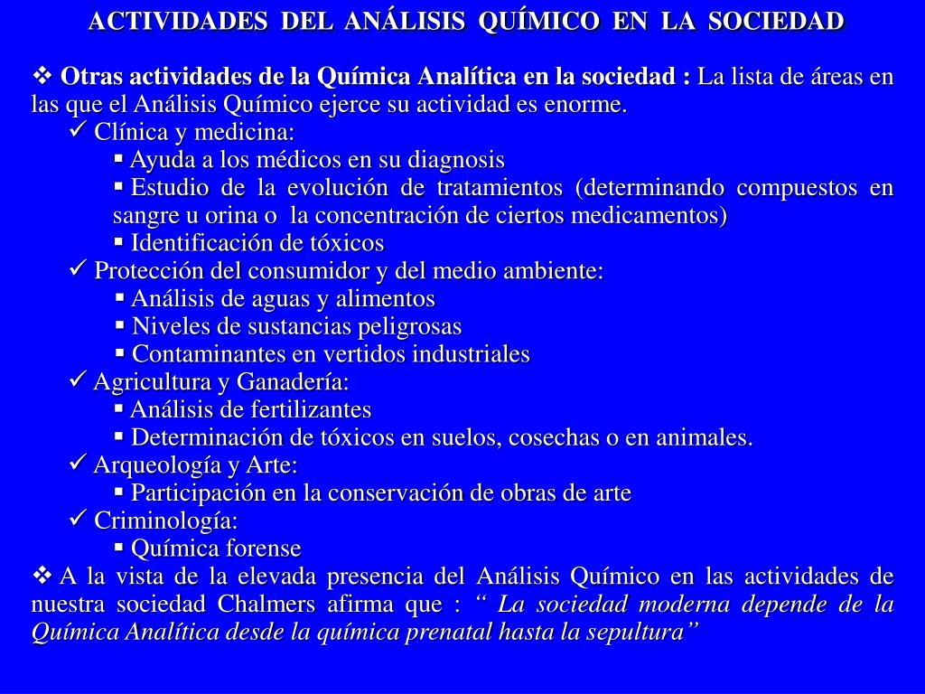 ACTIVIDADES  DEL  ANÁLISIS  QUÍMICO  EN  LA  SOCIEDAD
