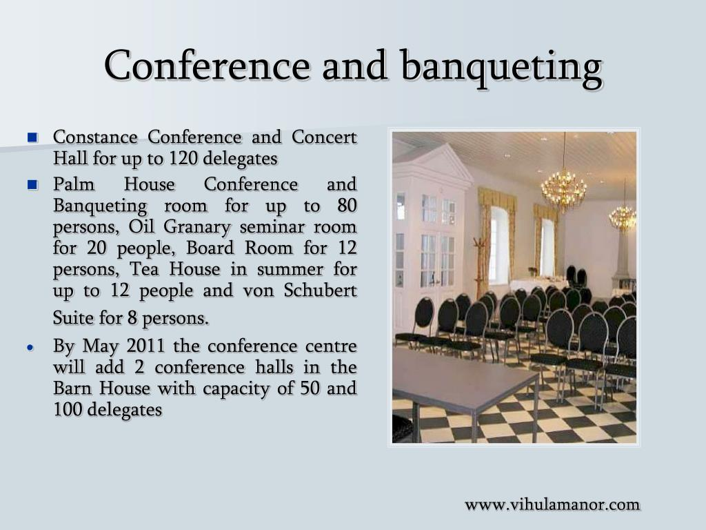 Conference and banqueting