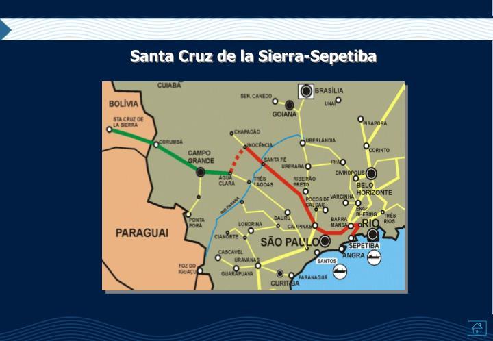 Santa Cruz de la Sierra-Sepetiba