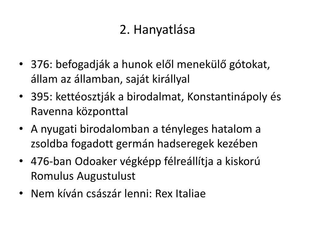 2. Hanyatlása