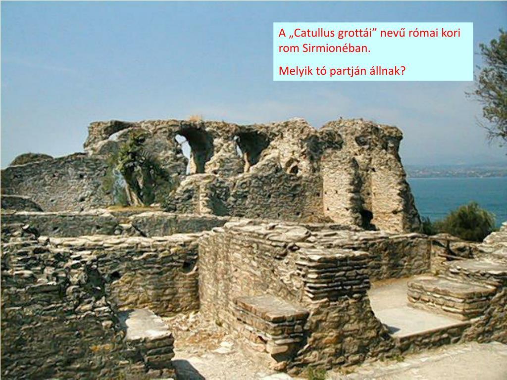 "A ""Catullus grottái"" nevű római kori rom Sirmionéban."