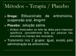 m todos terapia placebo