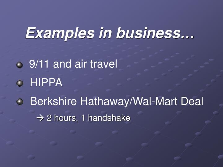 Examples in business…