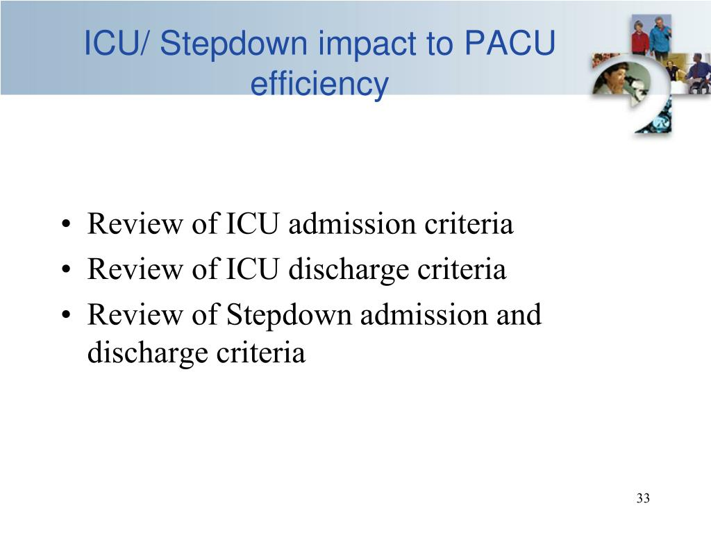 ICU/ Stepdown impact to PACU efficiency
