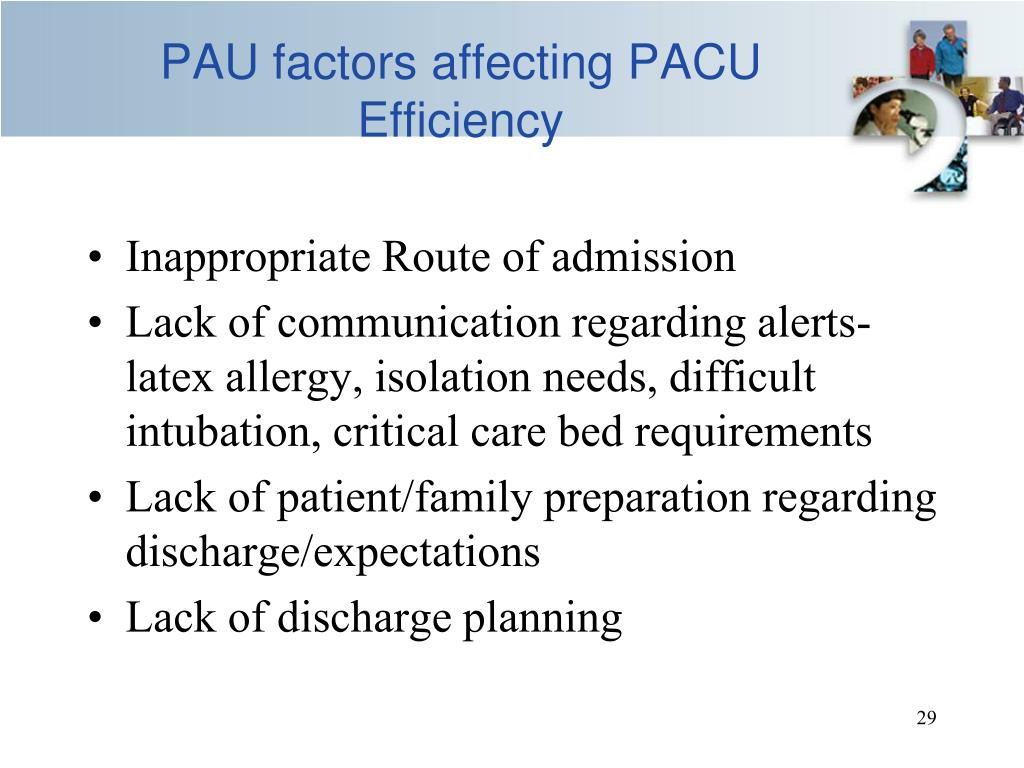 PAU factors affecting PACU Efficiency