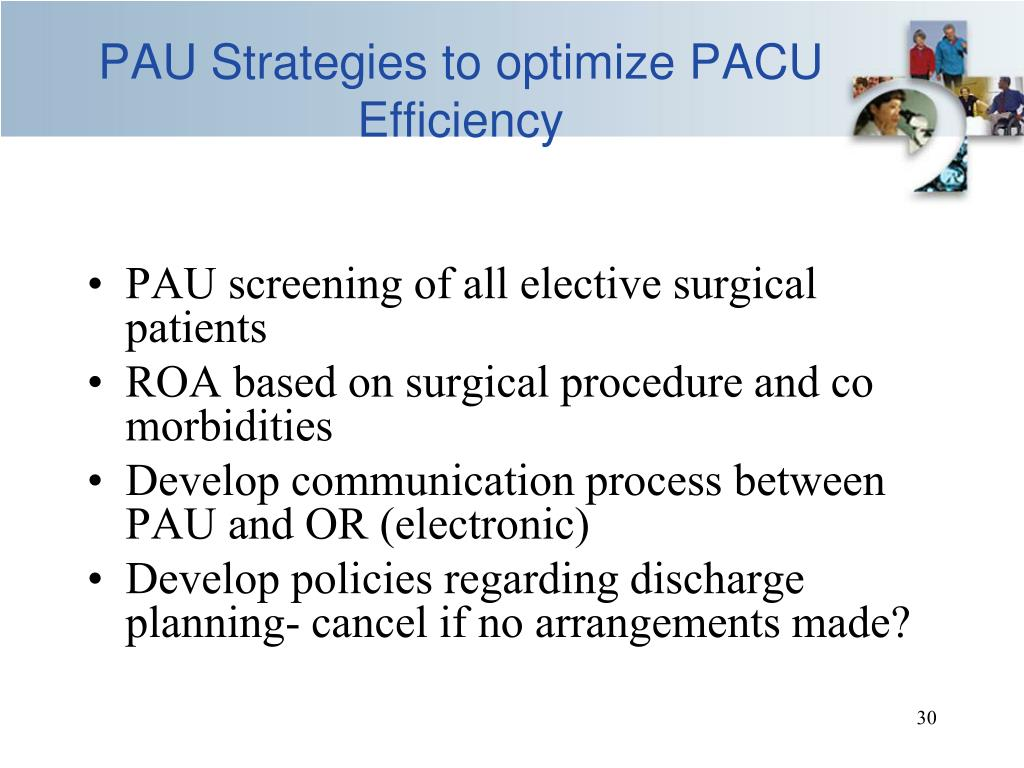 PAU Strategies to optimize PACU Efficiency