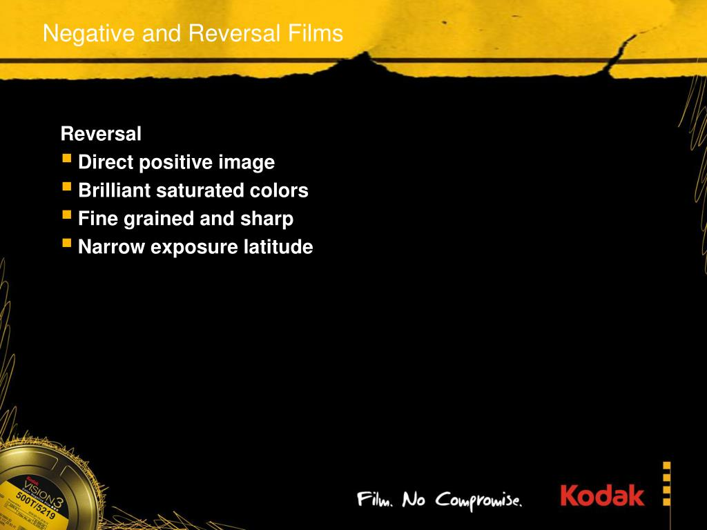 Negative and Reversal Films