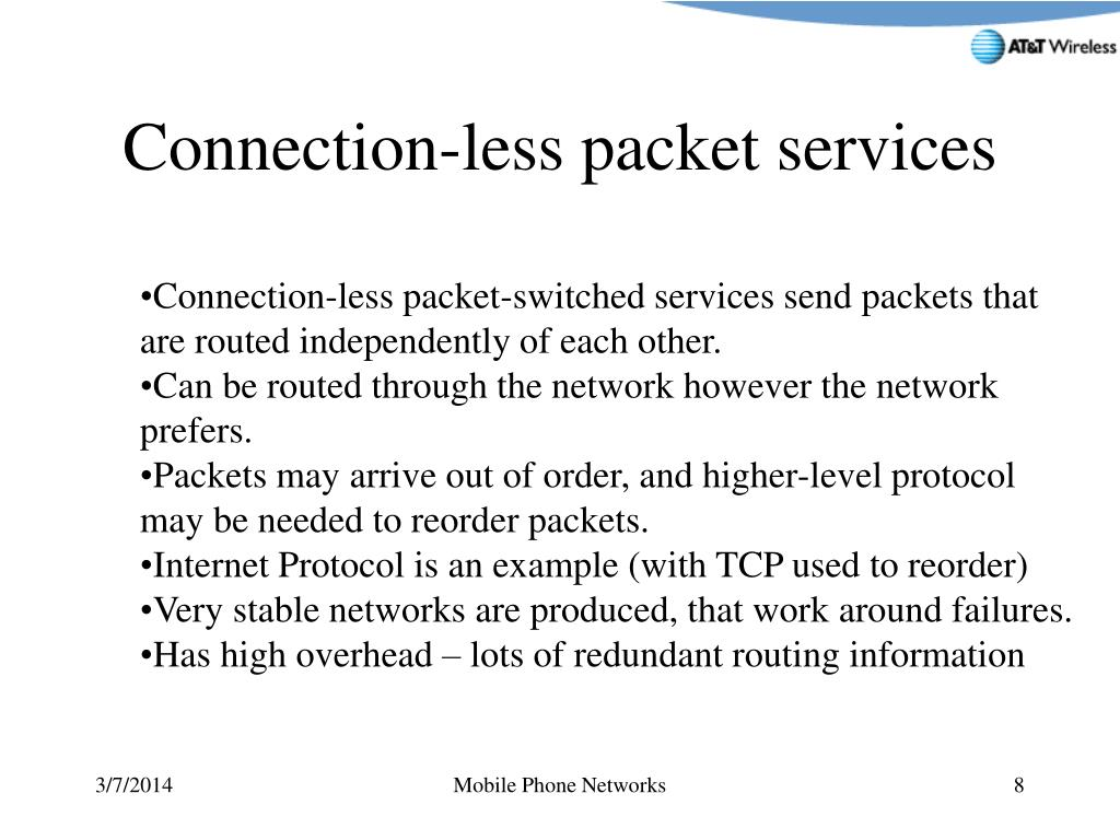 Connection-less packet services