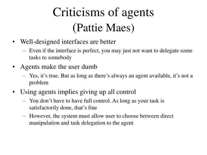 Criticisms of agents