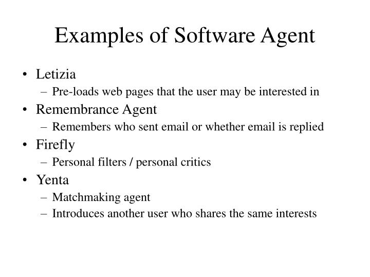 Examples of Software Agent
