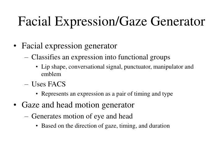 Facial Expression/Gaze Generator