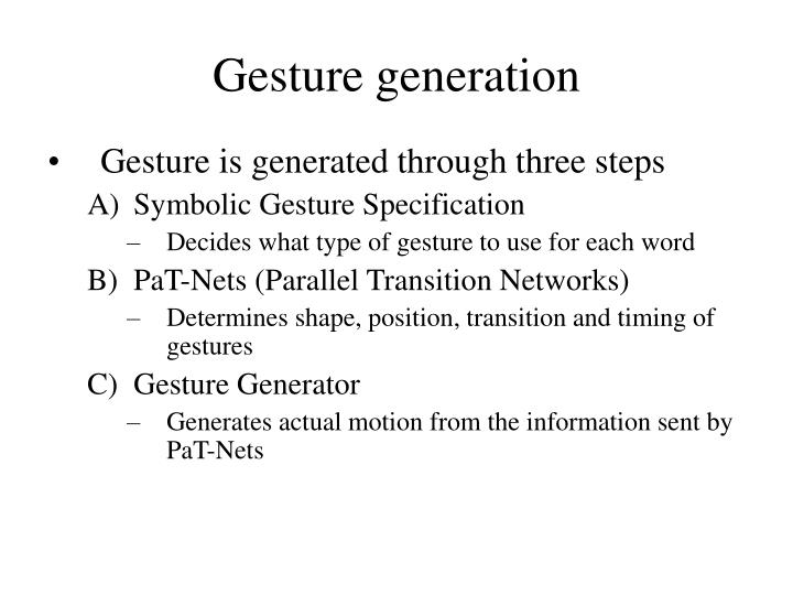 Gesture generation