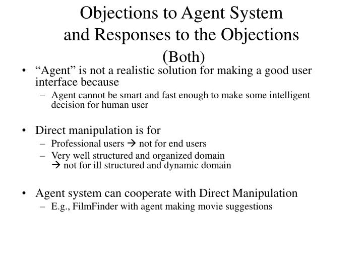 Objections to Agent System