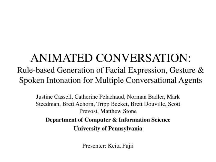 ANIMATED CONVERSATION:
