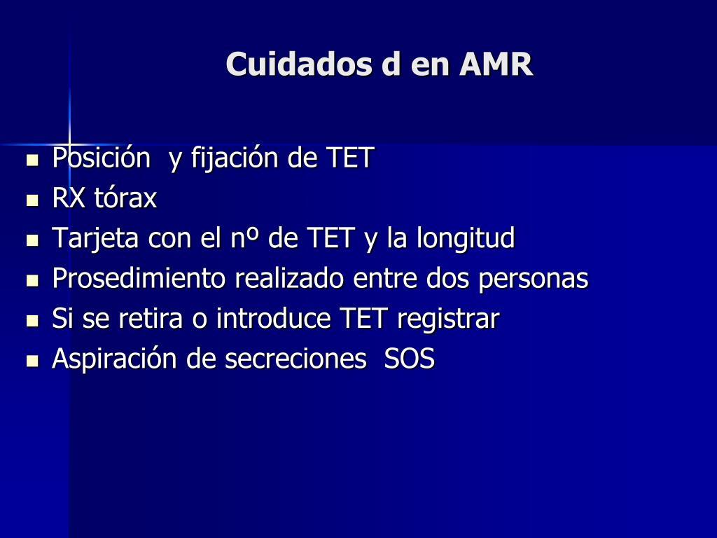 Cuidados d en AMR