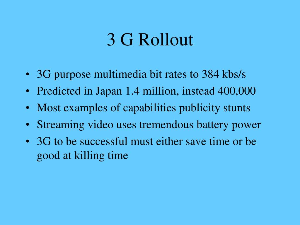 3 G Rollout