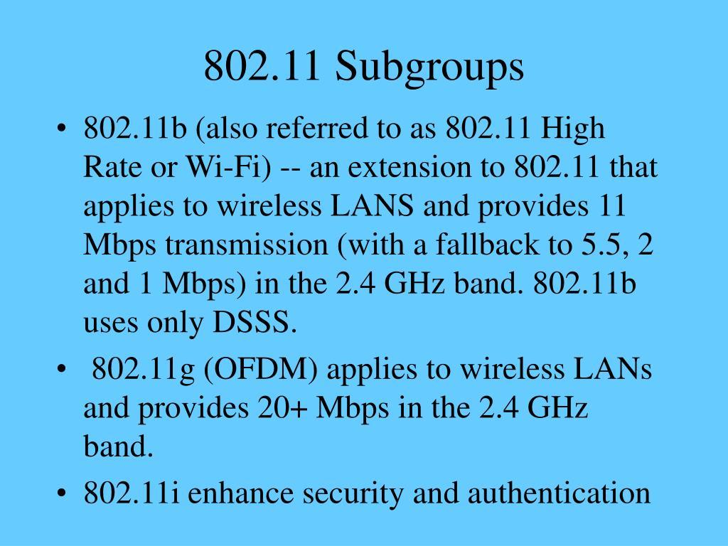 802.11 Subgroups