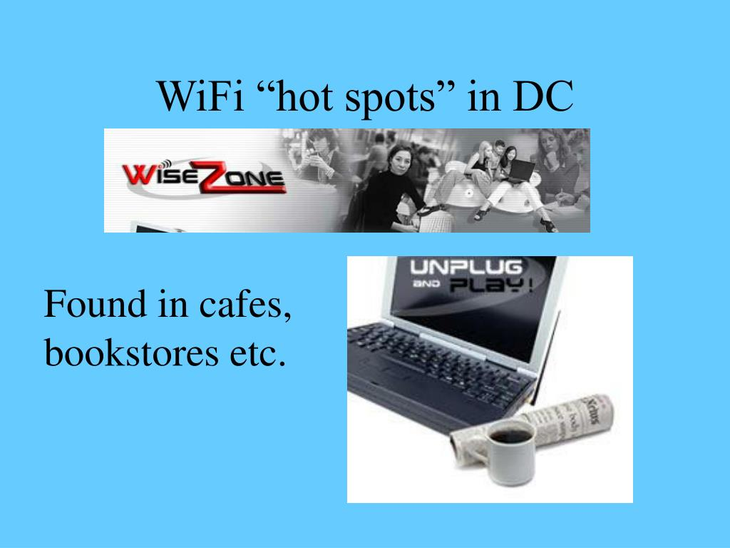 "WiFi ""hot spots"" in DC"