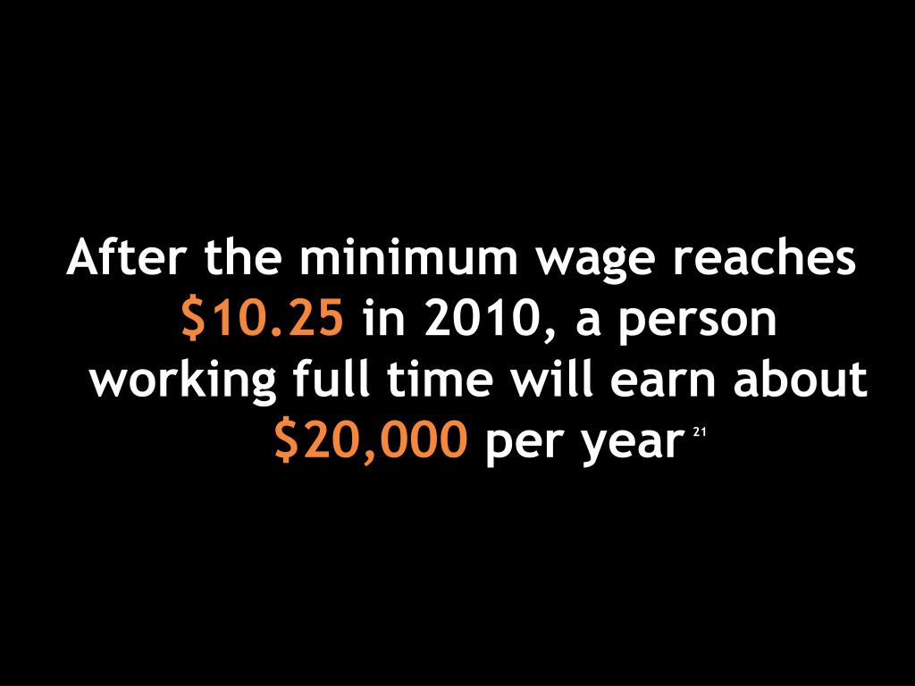 After the minimum wage reaches