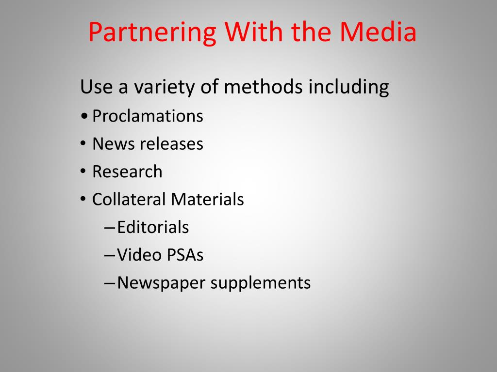 Partnering With the Media