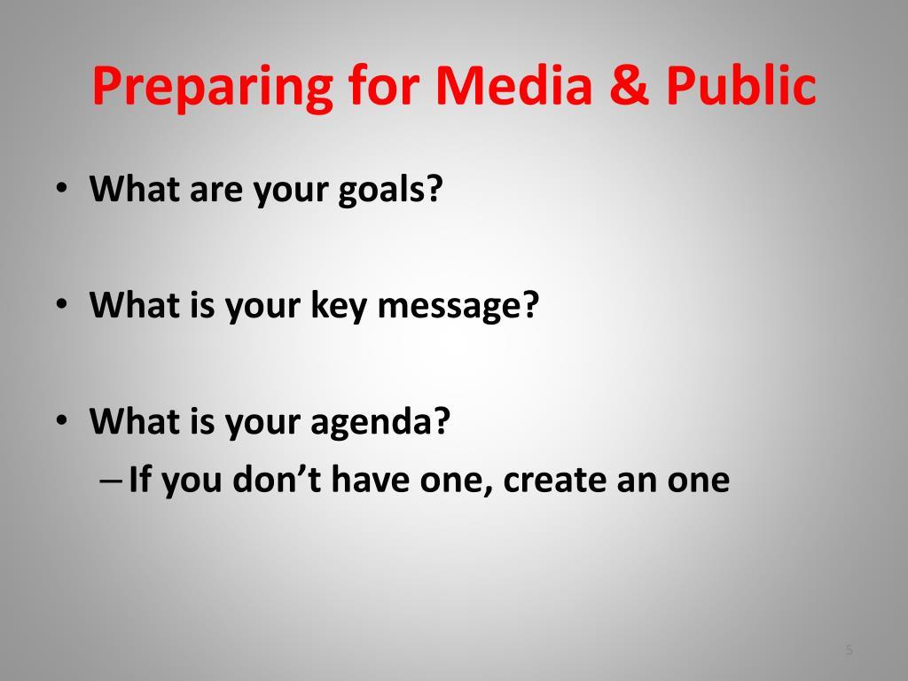 Preparing for Media & Public