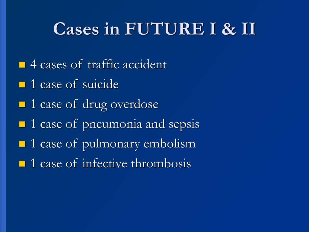 Cases in FUTURE I & II