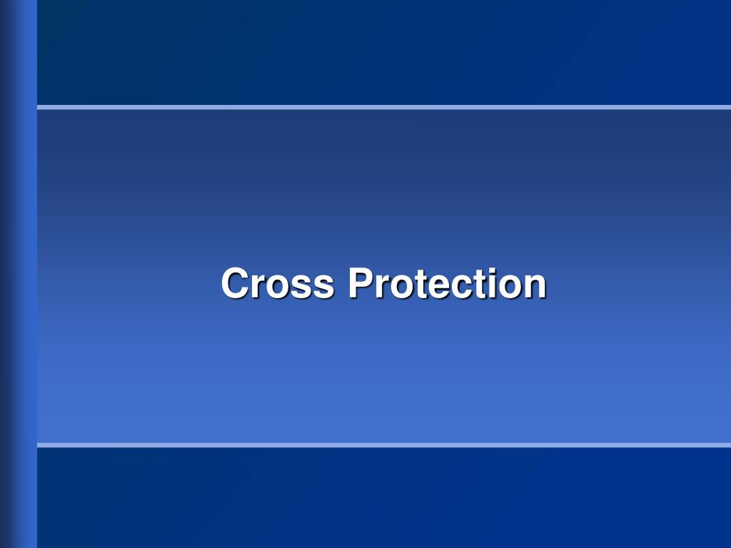 Cross Protection