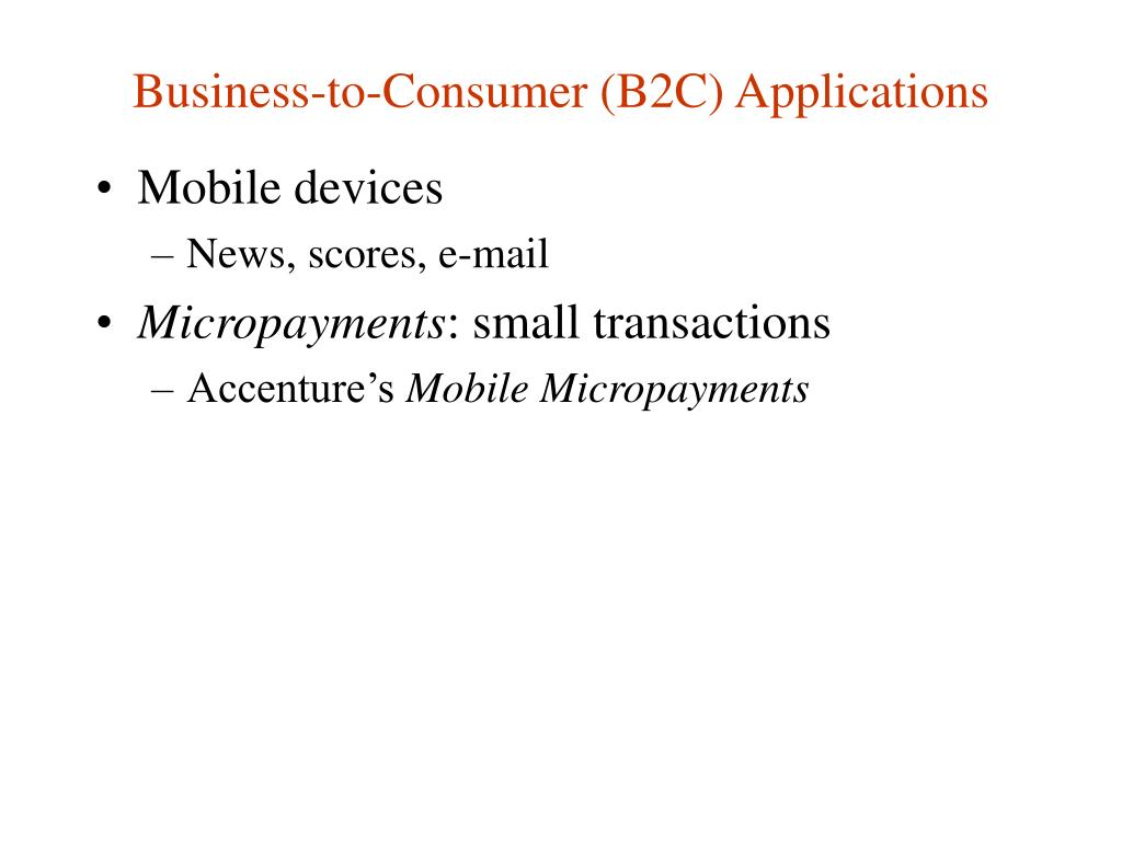 Business-to-Consumer (B2C) Applications