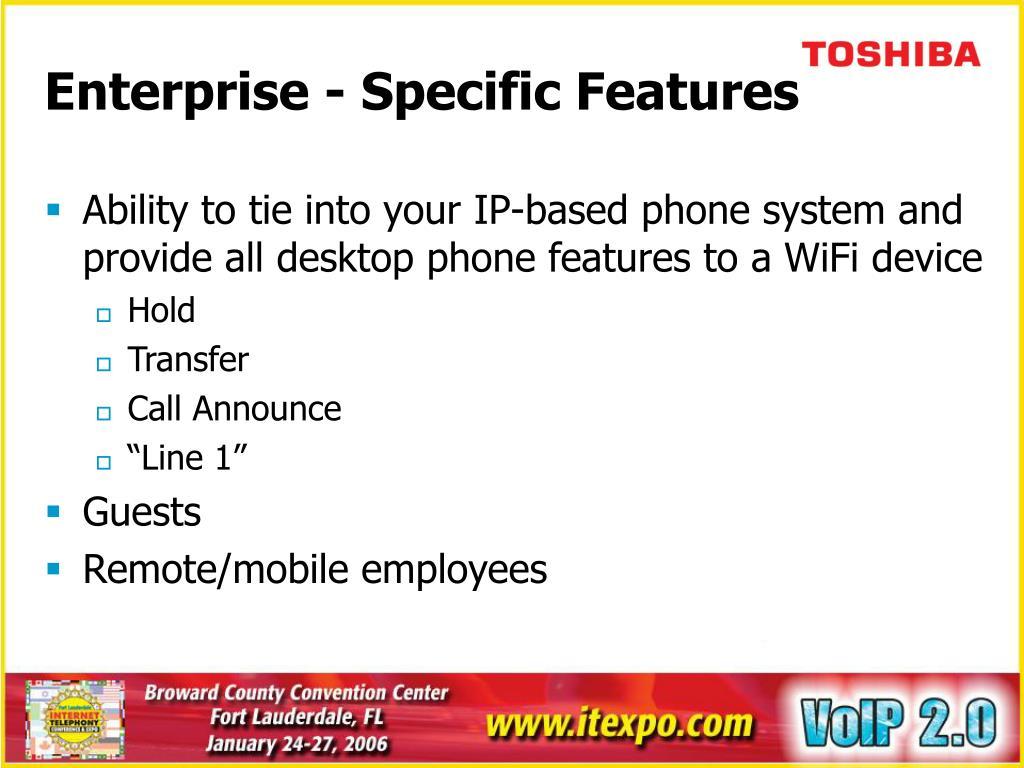 Enterprise - Specific Features