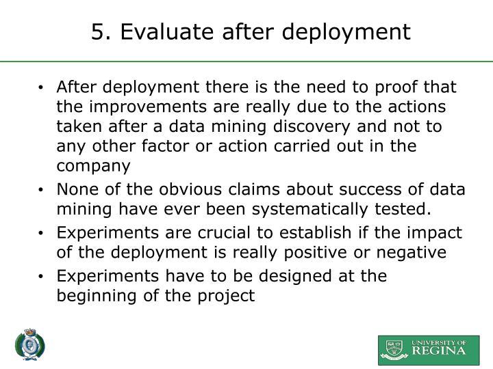 5. Evaluate after deployment