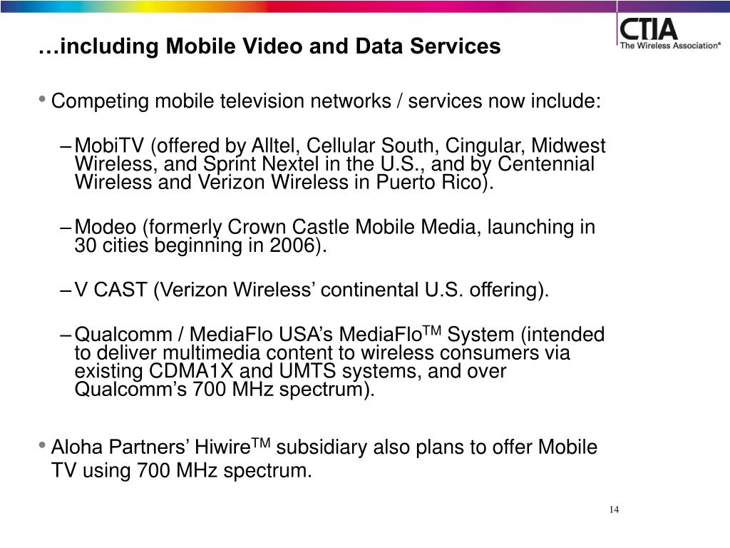 …including Mobile Video and Data Services