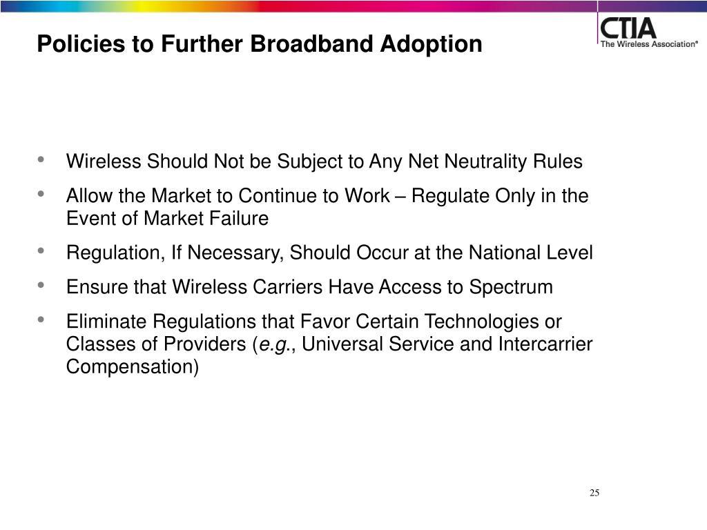 Policies to Further Broadband Adoption