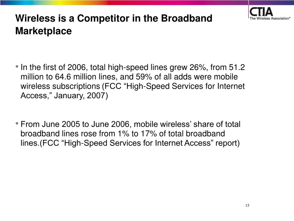 Wireless is a Competitor in the Broadband Marketplace