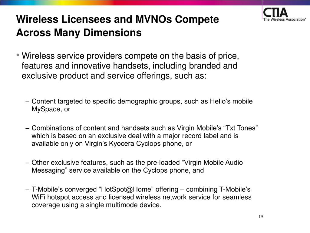Wireless Licensees and MVNOs Compete Across Many Dimensions