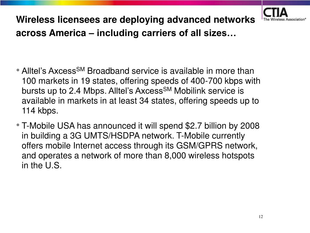 Wireless licensees are deploying advanced networks across America – including carriers of all sizes…