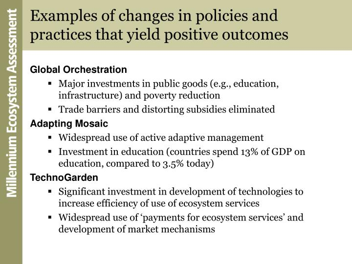 Examples of changes in policies and practices that yield positive outcomes