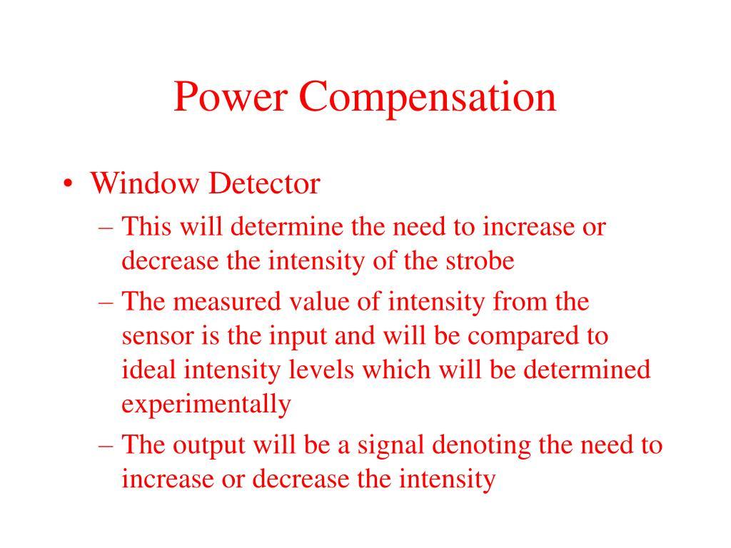 Power Compensation