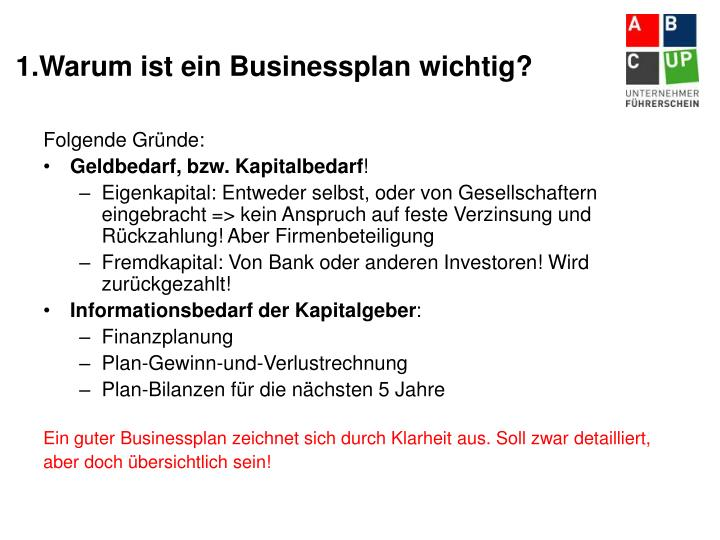 1.Warum ist ein Businessplan wichtig?