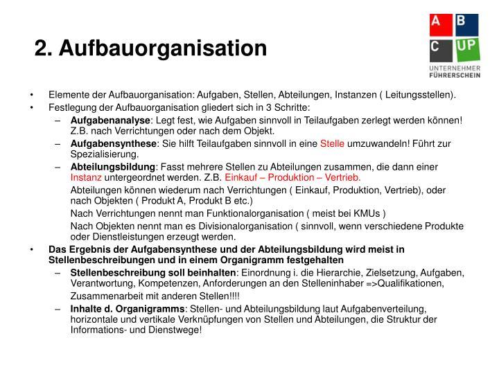 2. Aufbauorganisation
