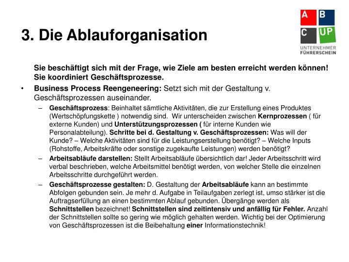 3. Die Ablauforganisation