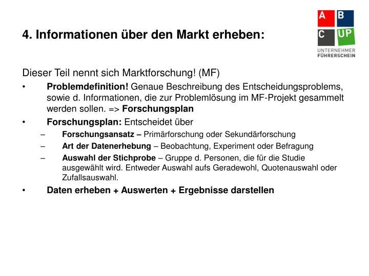 4. Informationen über den Markt erheben: