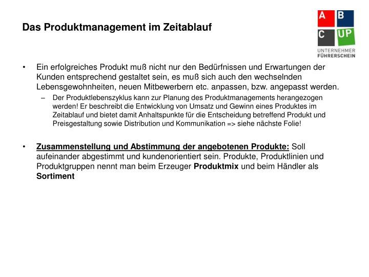 Das Produktmanagement im Zeitablauf
