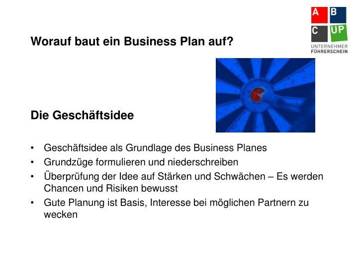 Worauf baut ein Business Plan auf?