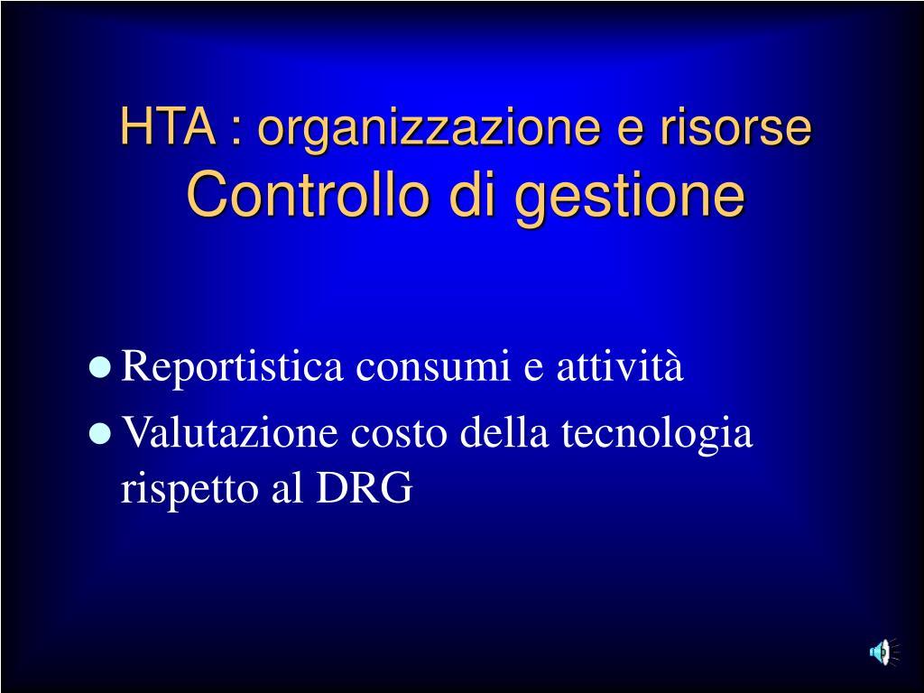 HTA : organizzazione e risorse