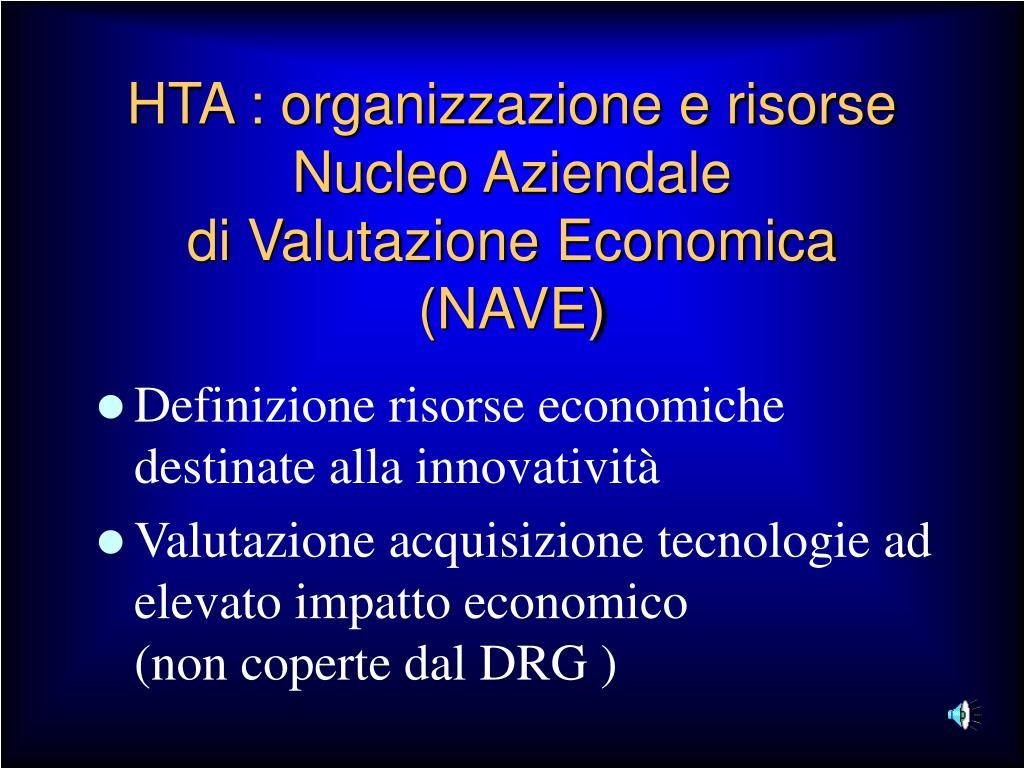 HTA : organizzazione e risorse Nucleo Aziendale